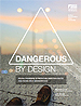 Dangerous_by_design